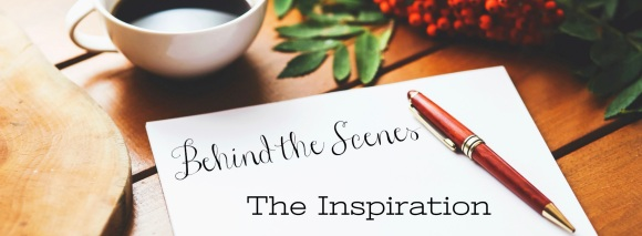 Behind the Scenes: The Inspiration